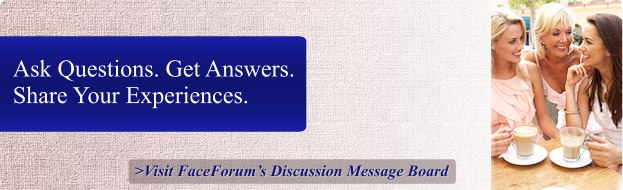 Facial Cosmetic Procedures Discussion Message Board
